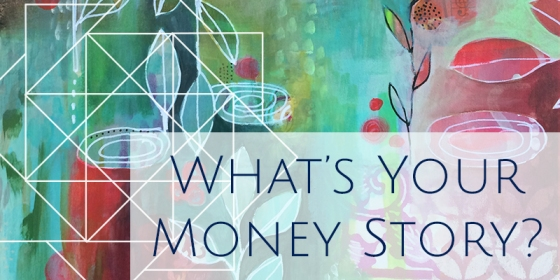 What's Your Money Story